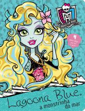 Monster High - Lagoona Blue, a monstrinha do mar