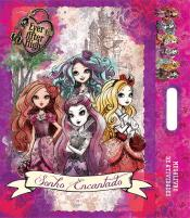Ever After High - Sonho encantado