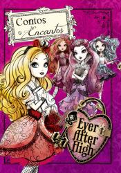 Ever After High - Contos e encantos