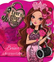 Ever After High - Briar adormecida