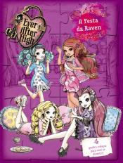 Ever After High - A festa da Raven