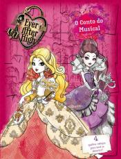 Ever After High - O conto do musical