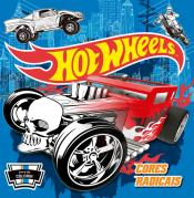 Hot Wheels - Cores radicais