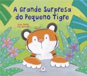 A grande surpresa do pequeno tigre