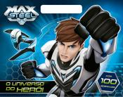 Max Steel - O universo do Herói