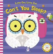 Little owl, little owl, can''''t you sleep?
