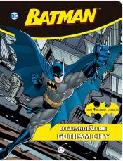 Batman - O guardião de Gotham City