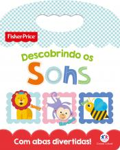 Fisher-Price - Descobrindo os sons