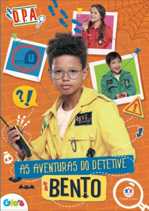 Detetives do Prédio Azul - As aventuras do detetive Bento