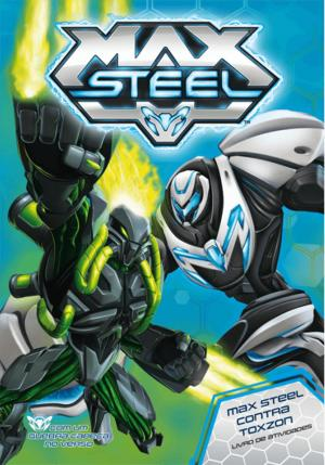 Max Steel contra Toxzon